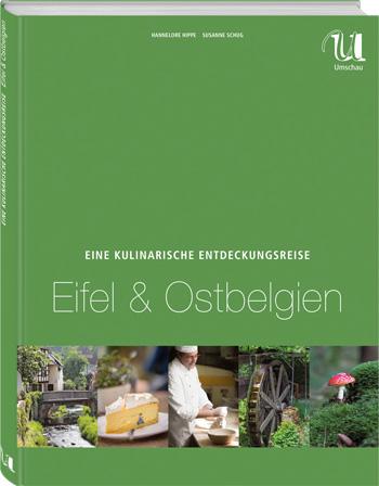 """""""Eine Kulinarische Entdeckungsreise Eifel & Ostbelgien"""""""